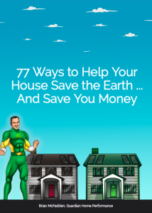 Save the earth and save money - free report with 77 ways to help your house save the earth and save you money